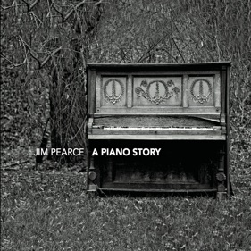 A Piano Story, by Jim Pearce, CD Cover