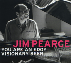 You Are An Edgy Visionary Seer, by Jim Peace, CD cover